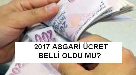 2017 Asgari Ücrette Son Dakika.Asgari Ücret Belli Oldu Mu?